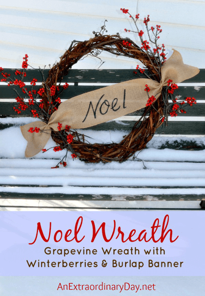 Handmade-Noel-Grapevine-Wreath-with-Winter-Berries-and-Burlap-Banner-AnExtraordinaryDay