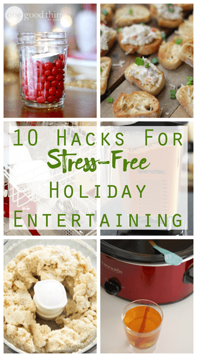 10 Hacks for Stress-Free Holiday Entertaining